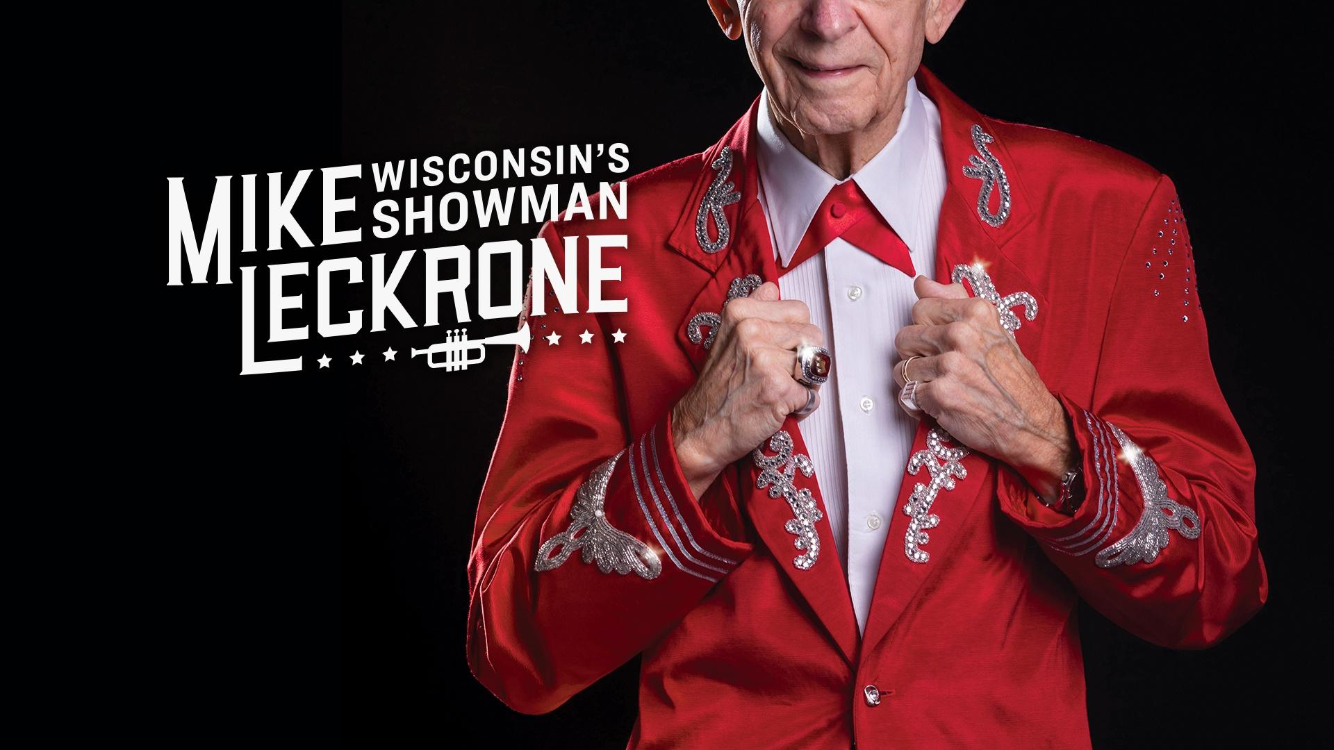 Mike Leckrone: Wisconsin's Showman