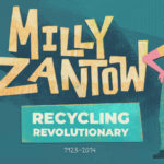 Q&A – New PBS Wisconsin Education Wisconsin Biographies: Milly Zantow: Recycling Revolutionary