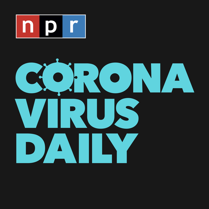 NPR Corona Virus Daily Podcast