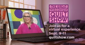 The Great Wisconsin Quilt Show 2021 Update