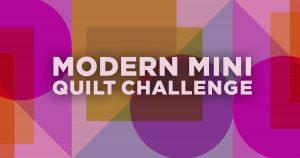 Enter the Modern Mini Quilt Challenge!